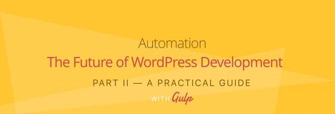 automation-wordpress-development-part-2
